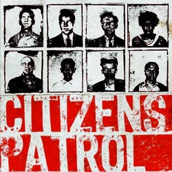 "Citizens Patrol ""Self Titled"" LP"
