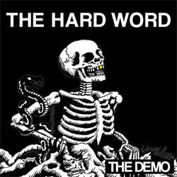 "The Hard Word ""The Demo"" Cassette"