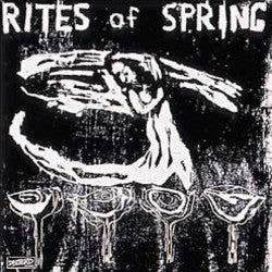 "Rites Of Spring ""End On End"" LP"