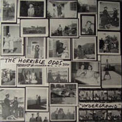 "The Horrible Odds ""Underground"" 12"""