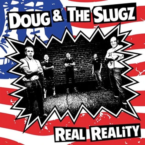 "Doug & The Slugz ""Real Reality"" 7"""