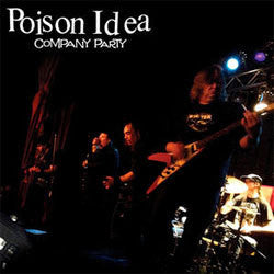"Poison Idea ""Company Party"" CD"