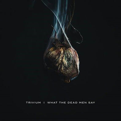 "Trivium ""What The Dead Men Say"" CD"