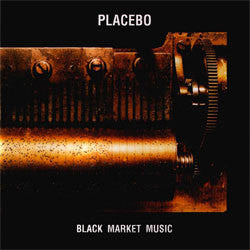 "Placebo ""Black Market Music"" LP"
