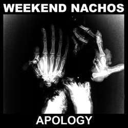 "Weekend Nachos ""Apology"" LP"