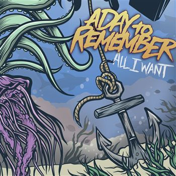 "A Day To Remember ""All I Want"" 7"""