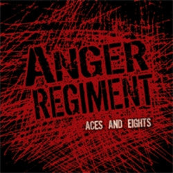 "Anger Regiment ""Aces & Eights"" CD"