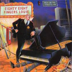 "88 Fingers Louie ""Back On The Streets"" CD"