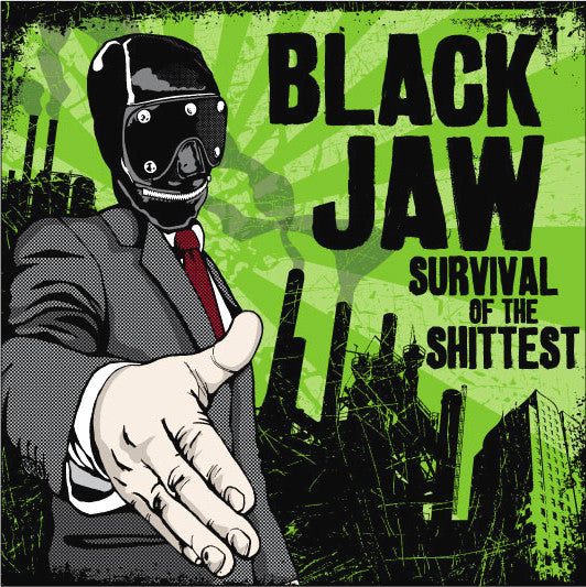 "Black Jaw ""Survival Of The Shittest"" CD"
