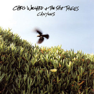 "Chris Wollard & The Ship Thieves ""Canyons"" CD"
