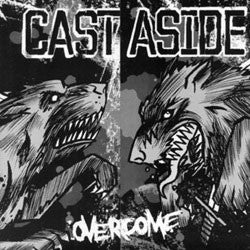 "Cast Aside ""Overcome"" 7"""