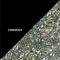 "Ceremony ""Hysteria"" 7"""