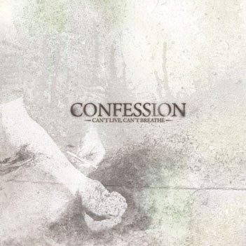 "Confession ""Can't Live, Can't Breathe"" CD"