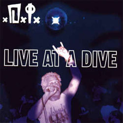"D.I. ""Live At A Dive"" LP"