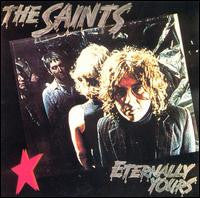 "The Saints ""Eternally Yours"" LP"