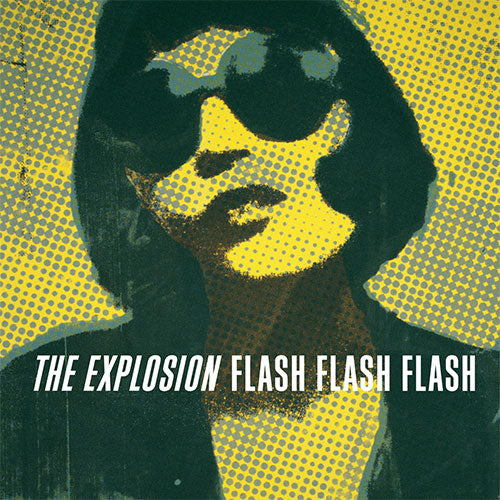 "The Explosion ""Flash Flash Flash"" LP"