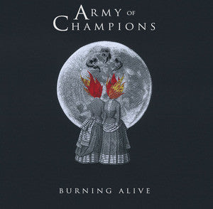 "Army Of Champions ""Burning Alive"" 10"""