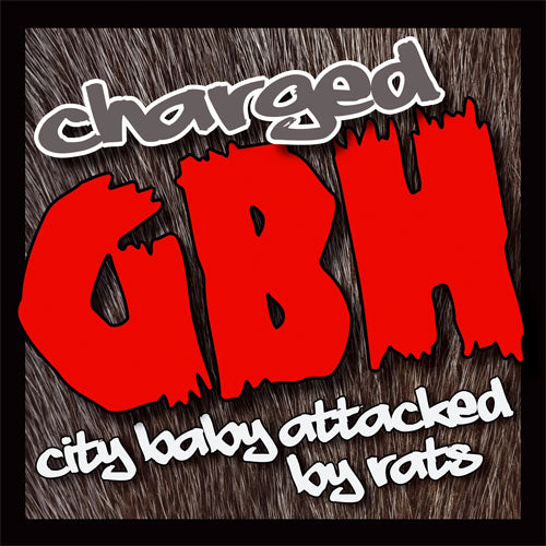 "GBH ""City Baby Attacked By Rats"" CD / DVD"