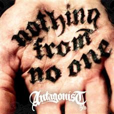 "Antagonist AD ""Nothing From No One"" CD"
