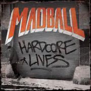 "Madball ""Hardcore Lives"" CD"