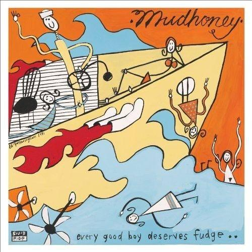 "Mudhoney ""Every Good Boy Deserves Fudge"" LP"