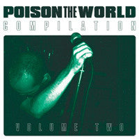 "Various ""Poison The World Volume Two"" CD"