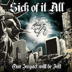 "Various ""Our Impact Will Be Felt: Tribute To Sick Of It All"" CD"