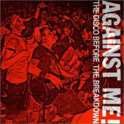 "Against Me! ""Disco Before The Breakdown"" 7"""