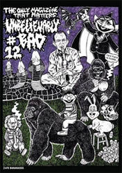 Unbelievably Bad Issue 12 Zine