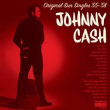 "Johnny Cash ""Original Sun Singles 55-58"" 2xLP"