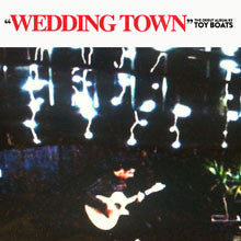 "Toy Boats ""Wedding Town"" CD"