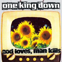 "One King Down ""God Loves, Man Kills"" LP"