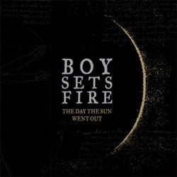 "Boysetsfire ""The Day The Sun Went Out Reissue"" LP"