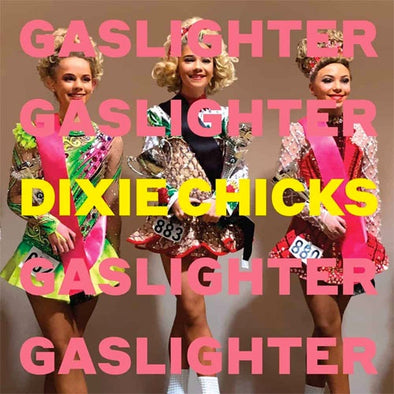 "The Chicks ""Gaslighter"" LP"