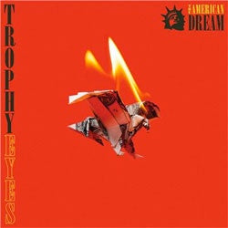 "Trophy Eyes ""The American Dream"" CD"