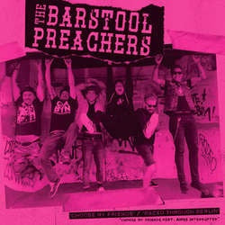"The Barstool Preachers ""Choose My Friends"" 7"""