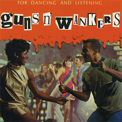 "Guns 'N' Wankers ""For Dancing And Listening"" 10"""
