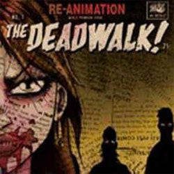 "The Dead Walk! ""Re-Animation"" 12"""
