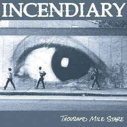 "Incendiary ""Thousand Mile Stare"" CD"
