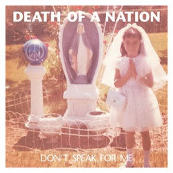 "Death Of A Nation ""Don't Speak For Me"" Flexi 7"""