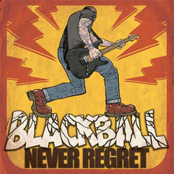 "Blackball ""Never Regret"" LP"