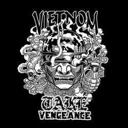 "Take Vengeance / Vietnom ""Split"" 7"""