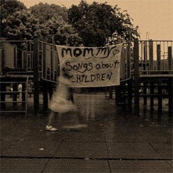 "Mommy ""Songs About Children"" LP"
