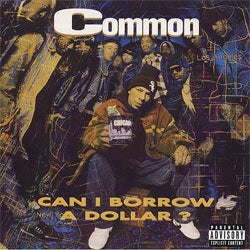 "Common ""Can I Borrow A Dollar?"" LP"