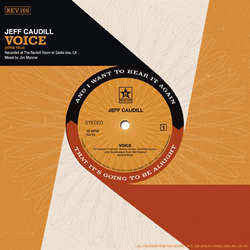 "Jeff Caudill ""Voice b/w Wishing Well"" 7"""