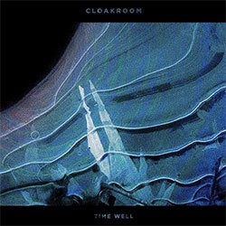 "Cloakroom ""Time Well"" CD"