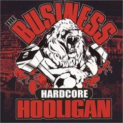 "The Business ""Hardcore Hooligan"" LP"
