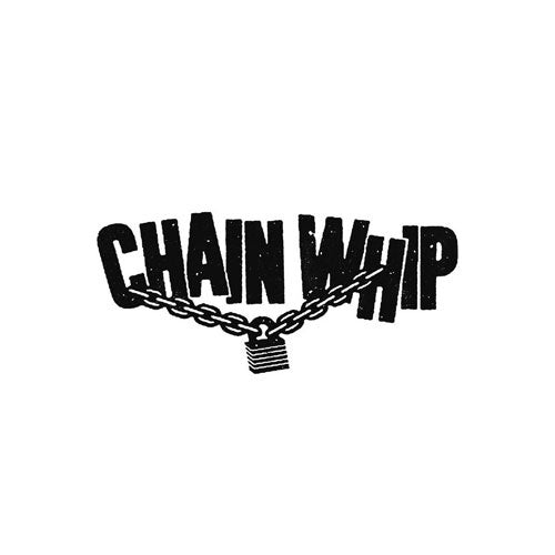 "Chain Whip ""Self Titled"" 7"""