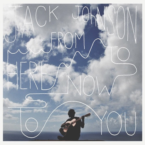"Jack Johnson ""From Here To Now To You"" LP"