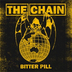 "The Chain ""Bitter Pill"" 7"""